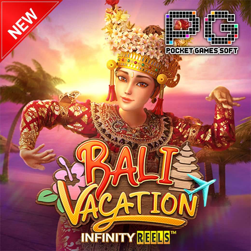 เกมสล็อต ค่าย pg Bali Vacation ทดลองเล่น Slot 2021
