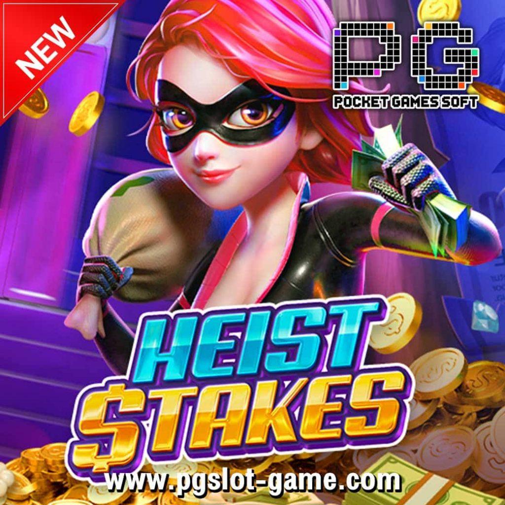Heist-Stakes-new-min