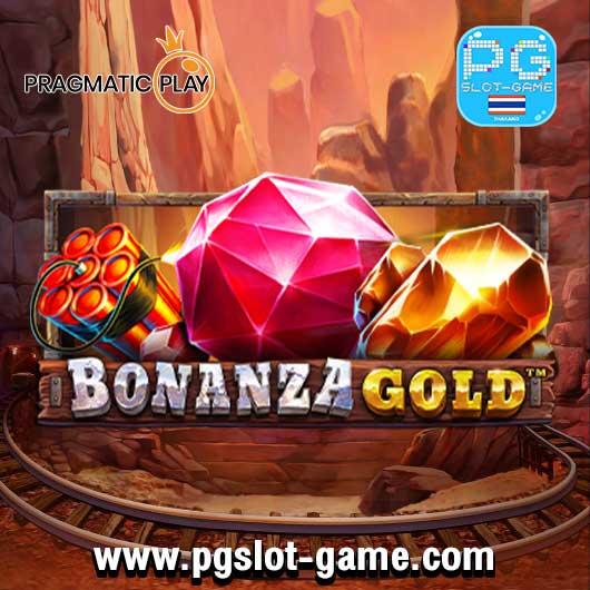 ทดลองเล่นสล็อต pp เกม bonanza gold หรือจาก Pragmatic Play