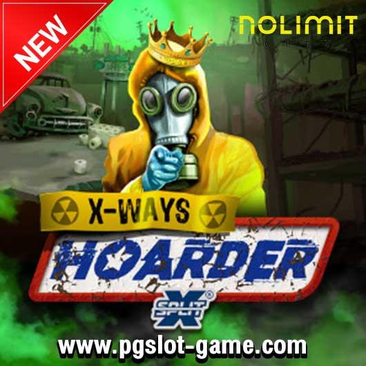 เกมสล้อต XWAYS HOARDER XSPLIT ค่ายใหม่ Nolimit city