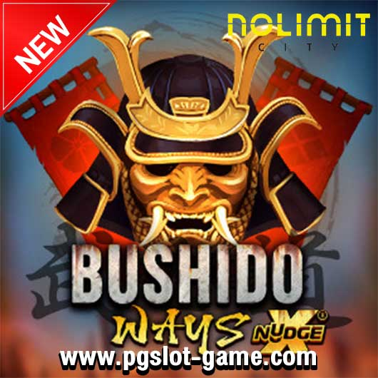 Bushido ways เกมสล็อตค่าย Nolimit City