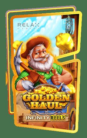 Golden Haul Infinity Reels กรอบเกม