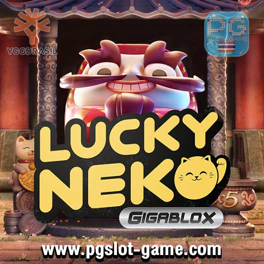 Lucky Neko Gigablox ทดลองเล่นสล็อต yggdrasil Gaming
