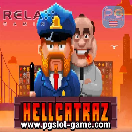 Hellcatraz ทดลองเล่นสล็อต Relax Gaming เล่นฟรี สมัครรับ100%