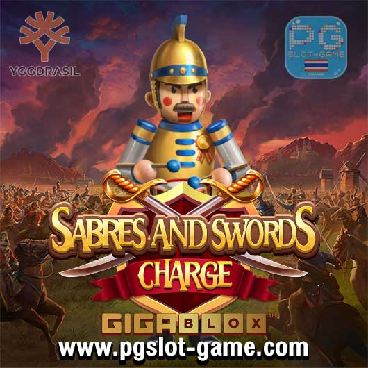 Swords and sabres charge gigablox ทดลองเล่นสล็อต yggdrasil Gaming slot demo เล่นฟรี