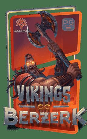 Vikings Go Berzerk Reloaded ทดลองเล่น yggdrasil เล่นฟรี